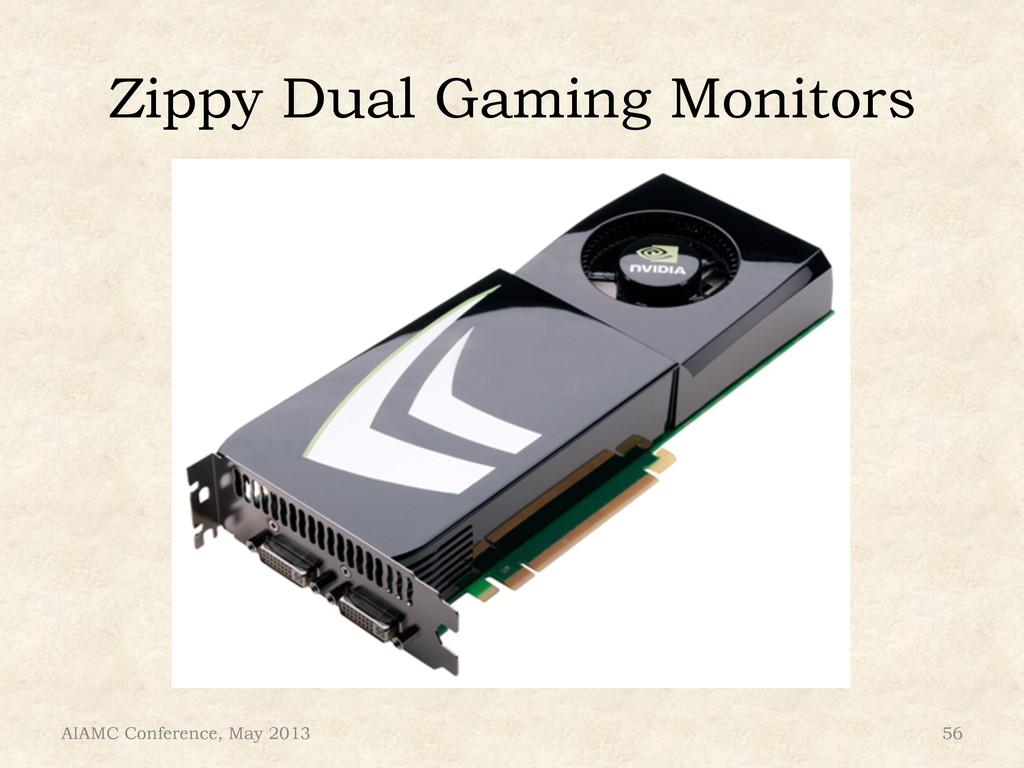 Zippy Dual Gaming Monitors AIAMC Conference, Ma...