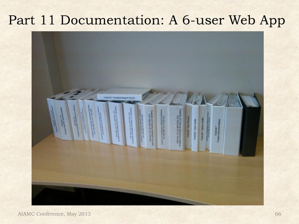 Part 11 Documentation: A 6-user Web App AIAMC C...