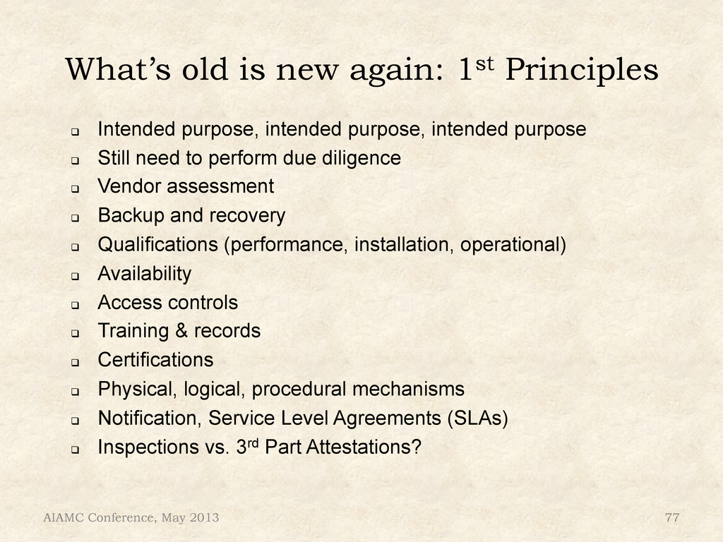 What's old is new again: 1st Principles AIAMC C...