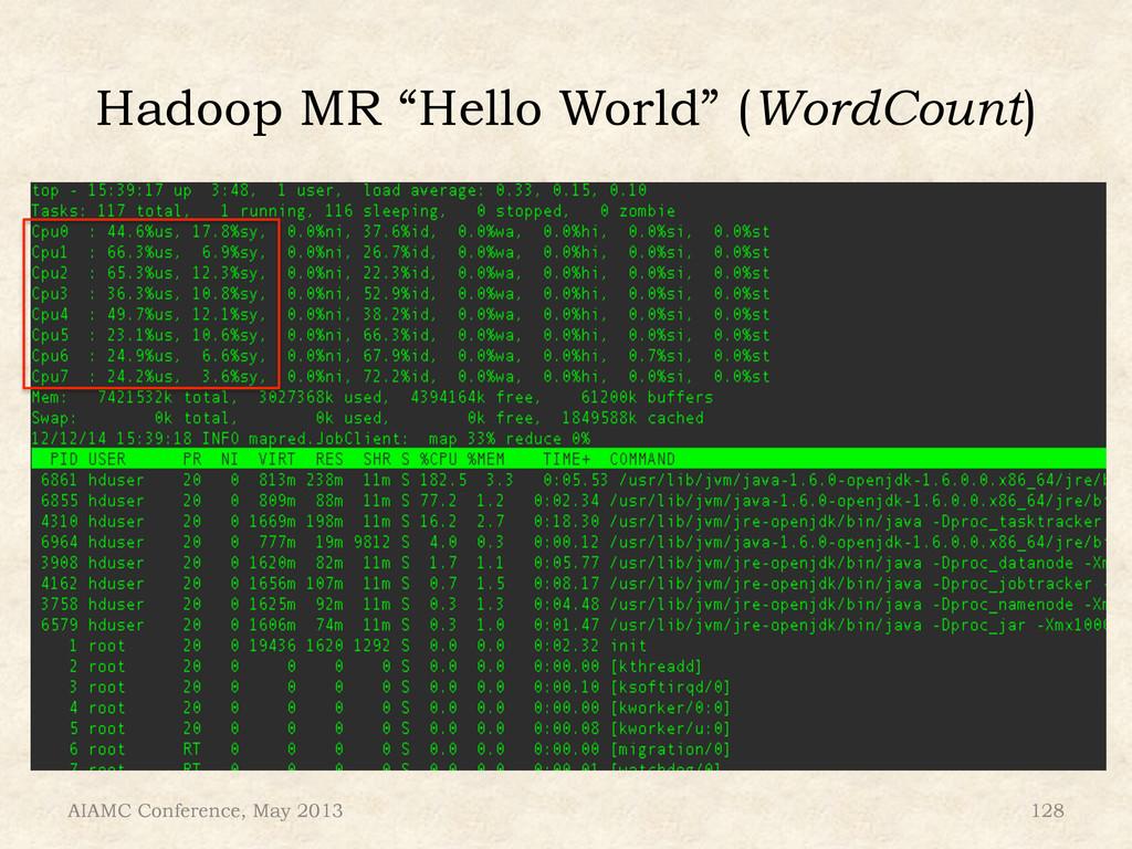 """Hadoop MR """"Hello World"""" (WordCount) AIAMC Confe..."""