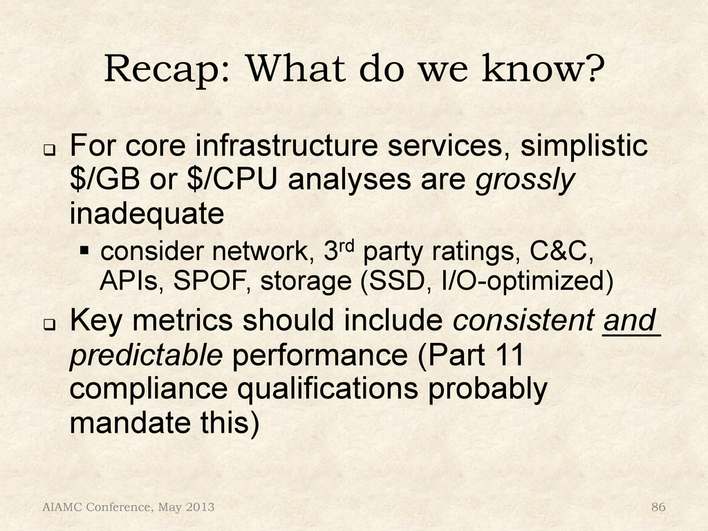 Recap: What do we know? ! For core infrastruct...