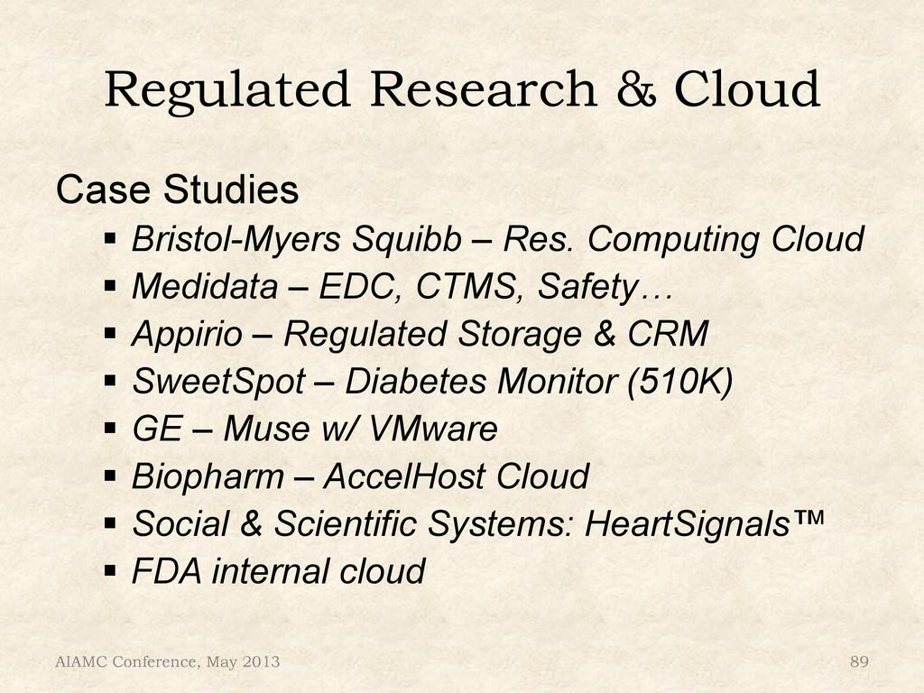 "Regulated Research & Cloud Case Studies "" Bris..."