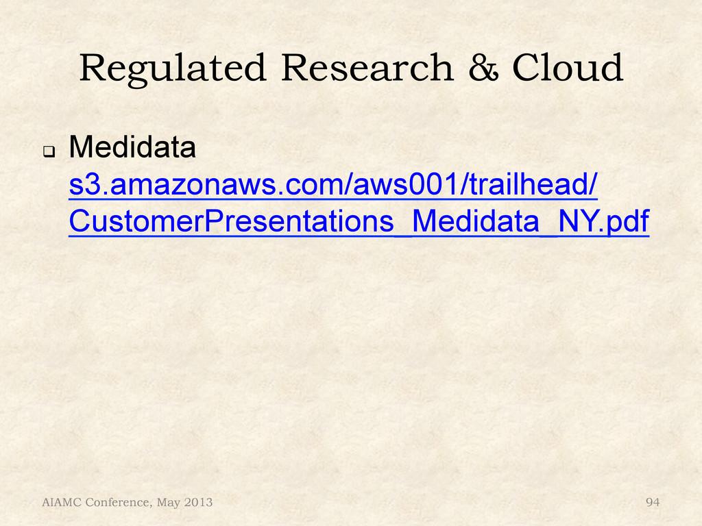 Regulated Research & Cloud ! Medidata s3.amazo...