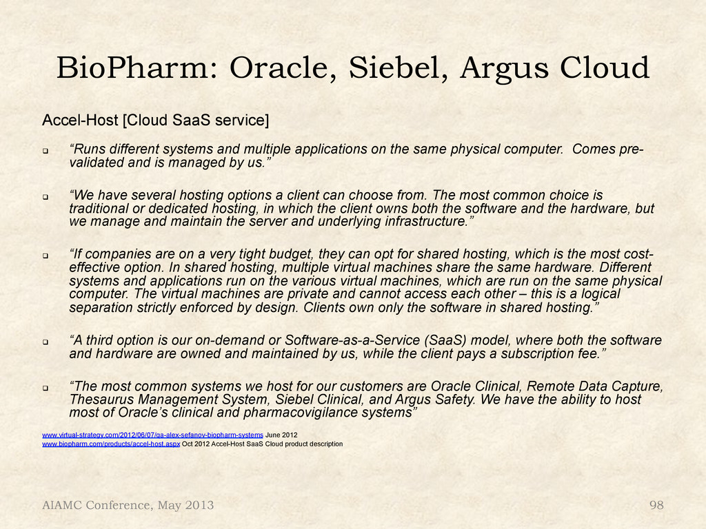 BioPharm: Oracle, Siebel, Argus Cloud Accel-Hos...