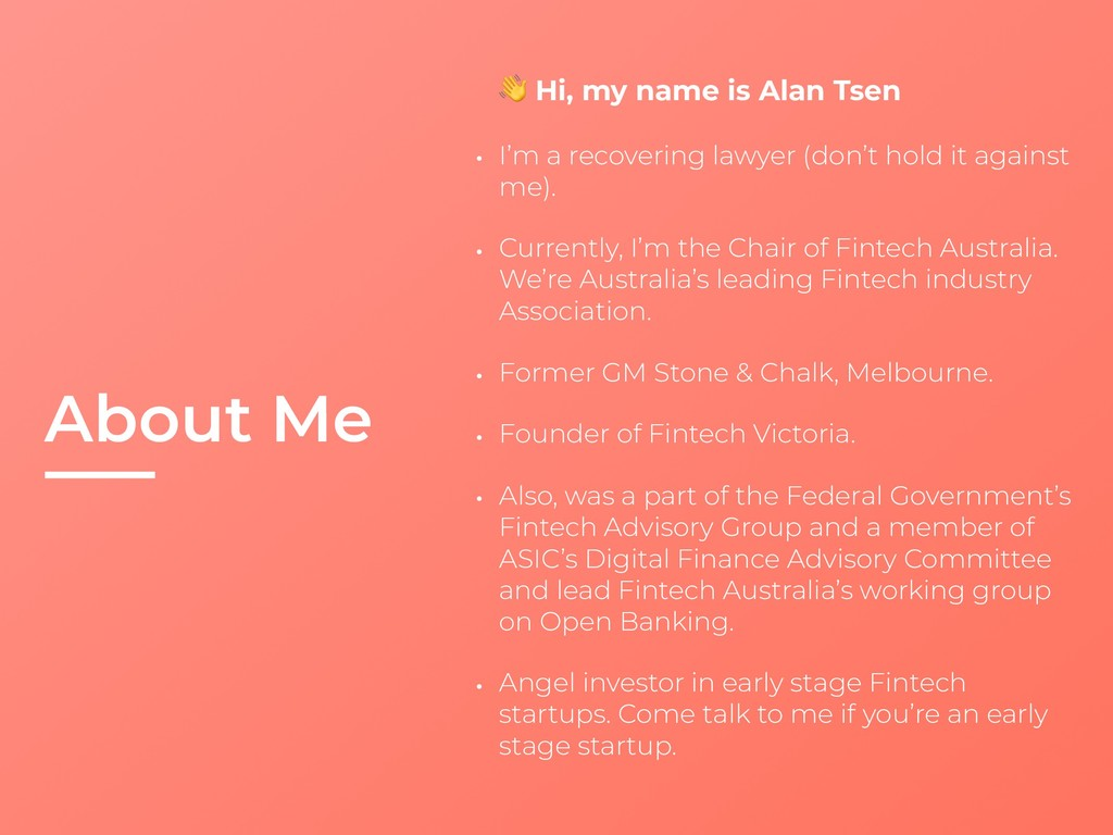 About Me  Hi, my name is Alan Tsen • I'm a reco...