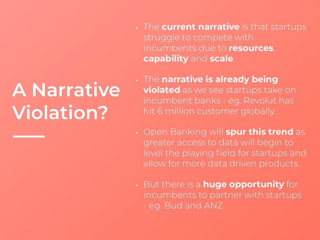 A Narrative Violation? • The current narrative ...