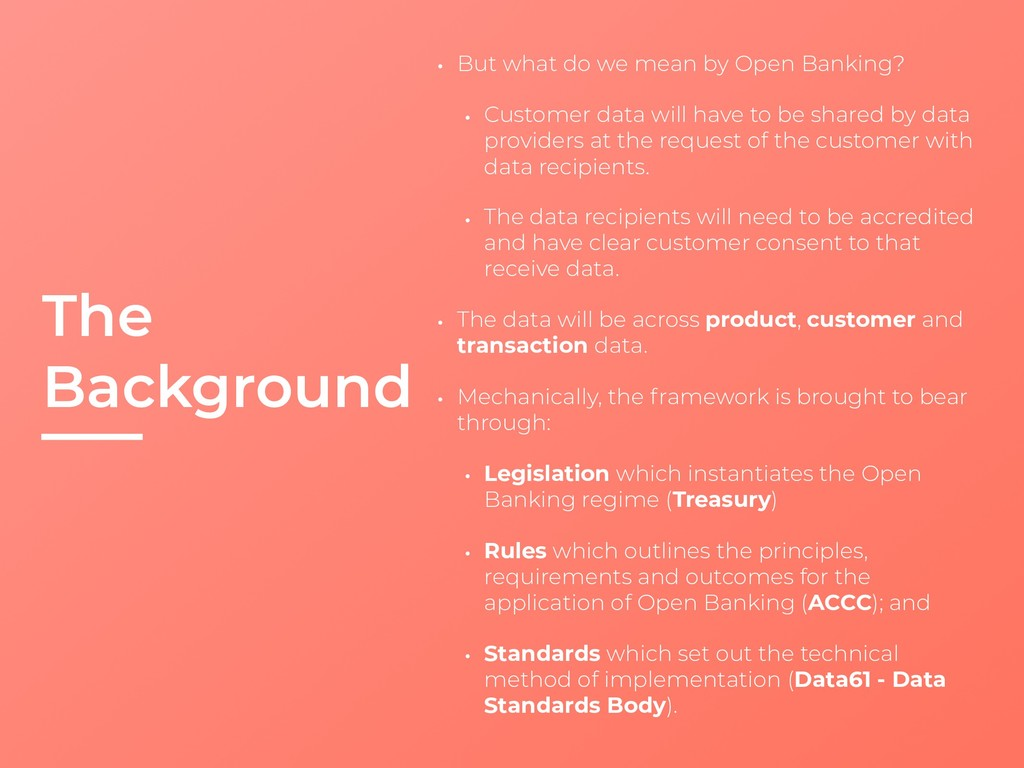 The Background • But what do we mean by Open Ba...