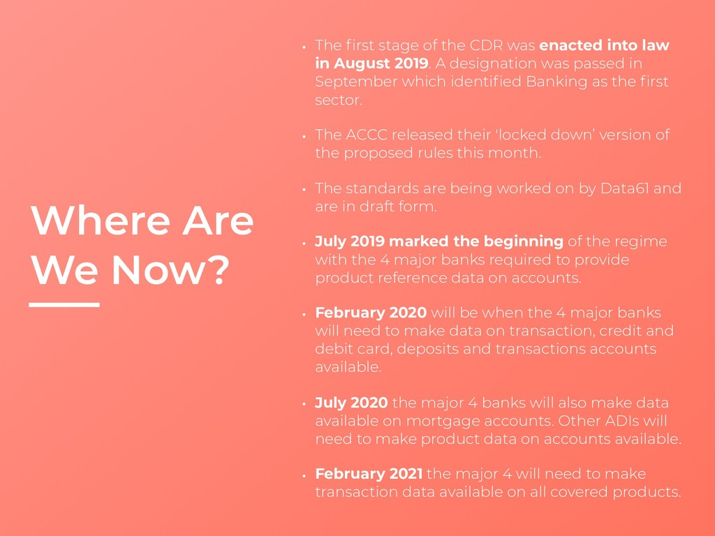 Where Are We Now? • The first stage of the CDR w...