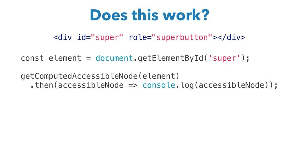 """<div id=""""super"""" role=""""superbutton""""></div> const..."""