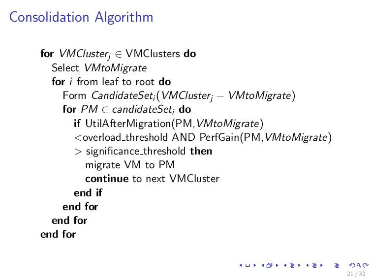 Consolidation Algorithm for VMClusterj ∈ VMClus...