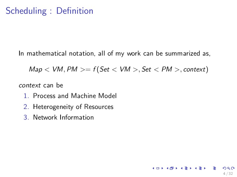 Scheduling : Definition In mathematical notation...