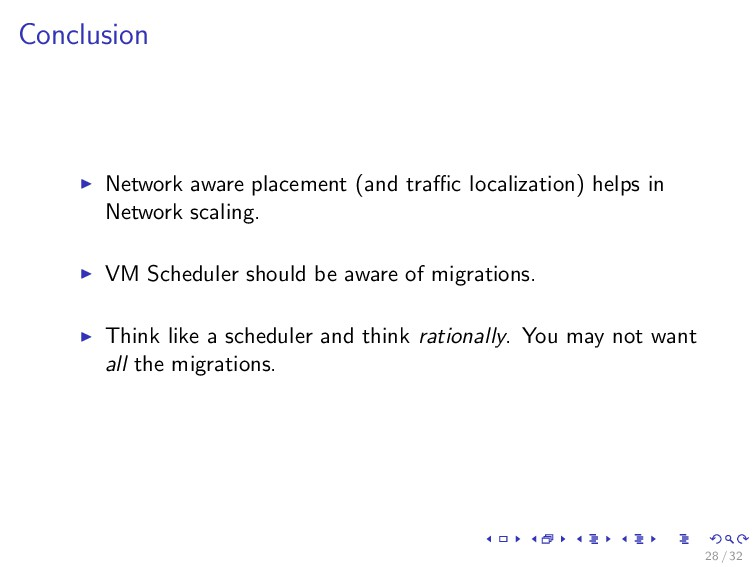Conclusion Network aware placement (and traffic l...