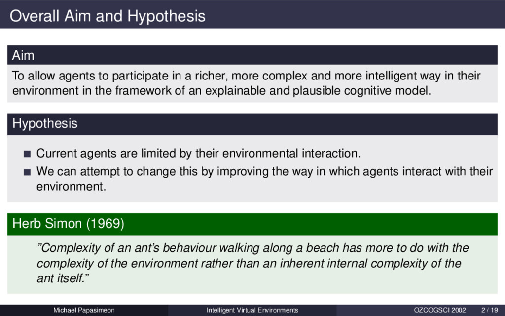 Overall Aim and Hypothesis Aim To allow agents ...