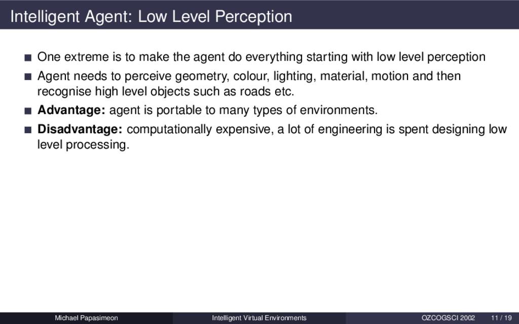 Intelligent Agent: Low Level Perception One ext...