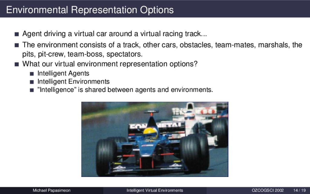 Environmental Representation Options Agent driv...