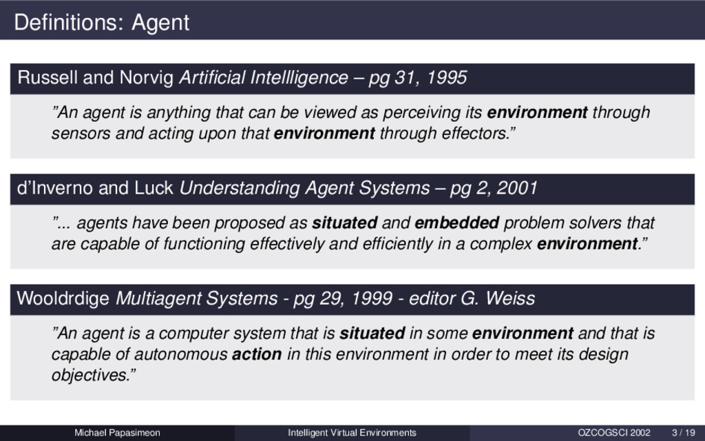 Definitions: Agent Russell and Norvig Artificial ...