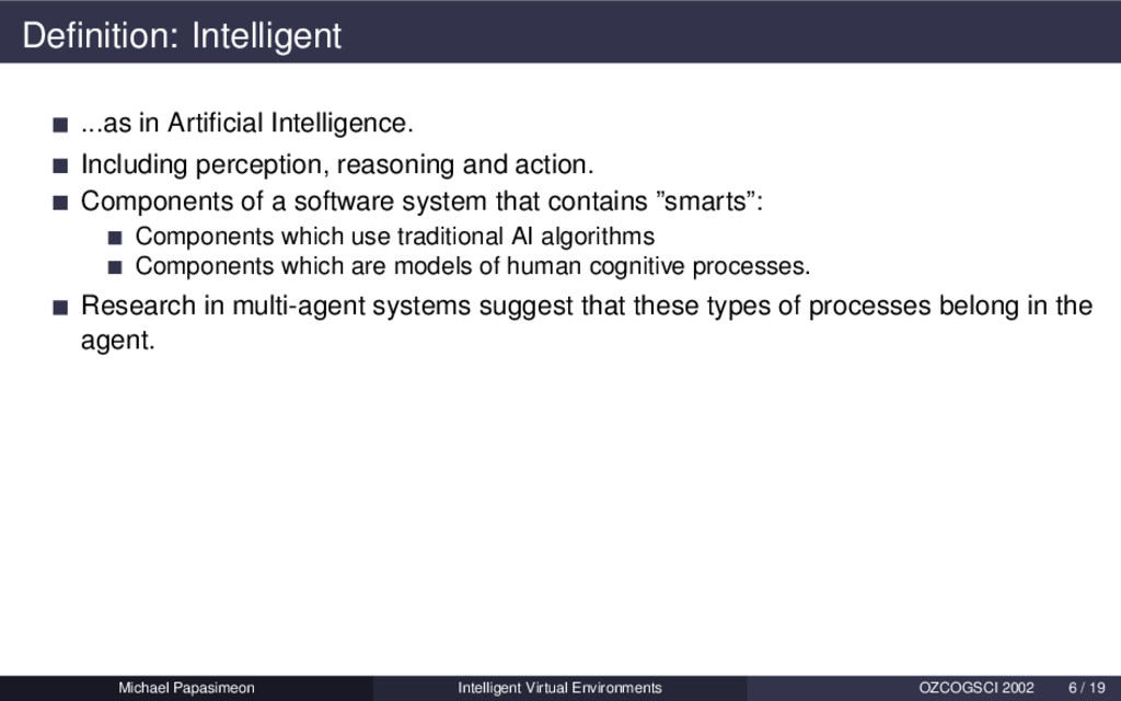 Definition: Intelligent ...as in Artificial Intel...