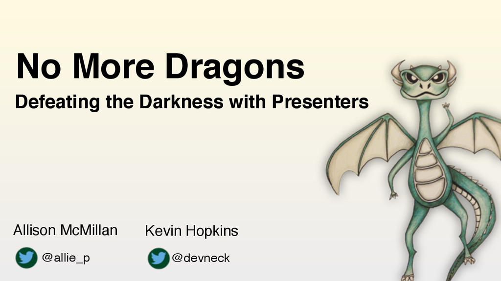 @allie_p Defeating the Darkness with Presenters...
