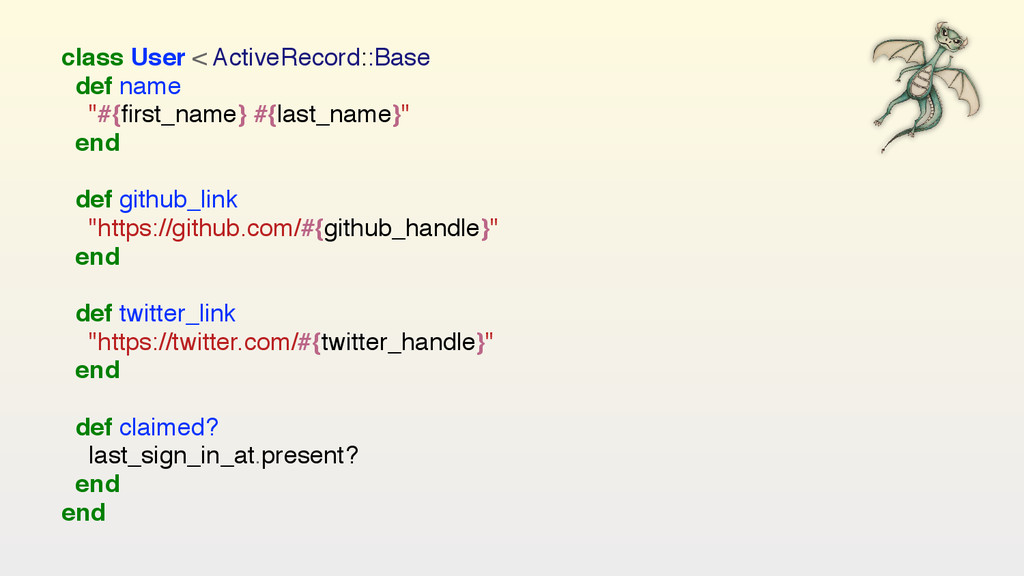 """class User < ActiveRecord::Base def name """"#{firs..."""