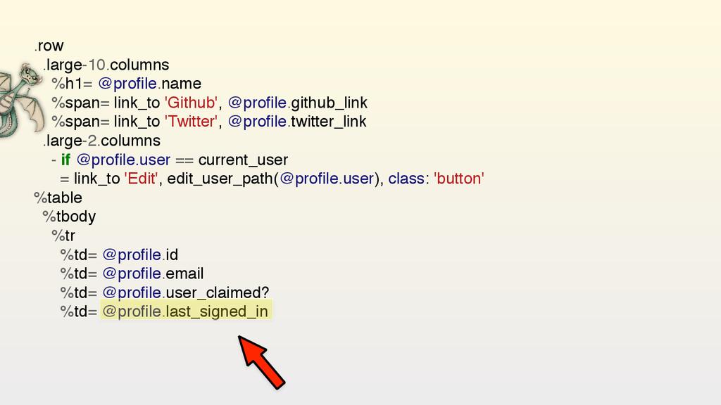 .row .large-10.columns %h1= @profile.name %span=...
