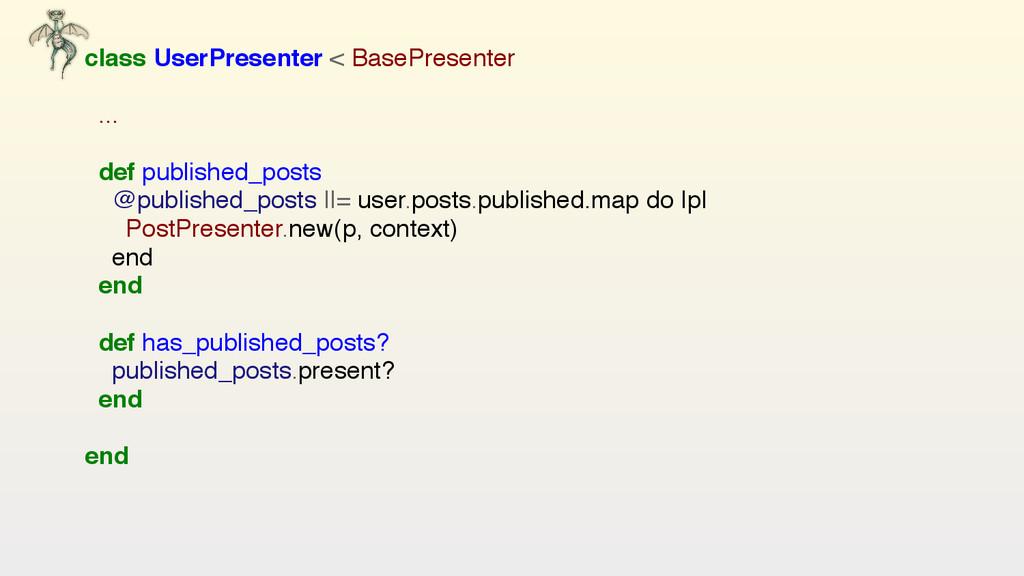 class UserPresenter < BasePresenter ...  def...