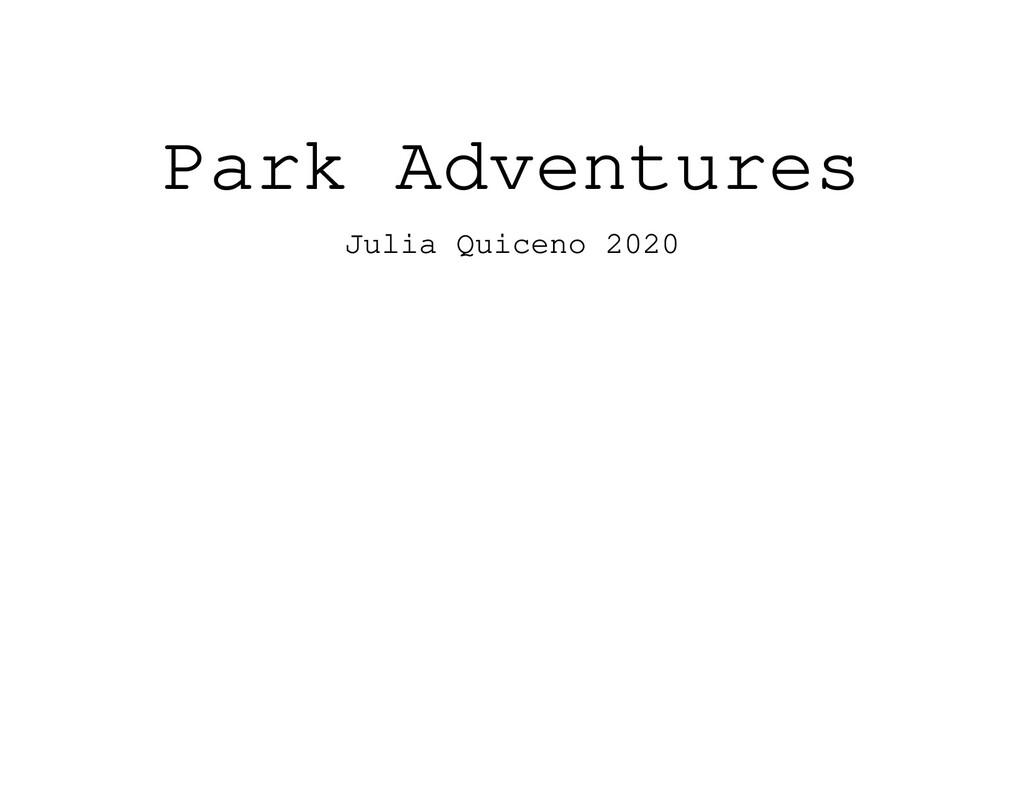 Park Adventures Julia Quiceno 2020