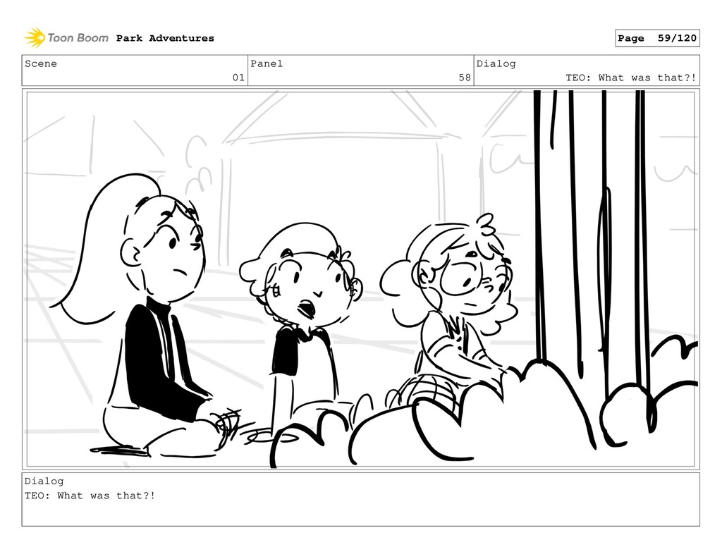 Scene 01 Panel 58 Dialog TEO: What was that?! D...