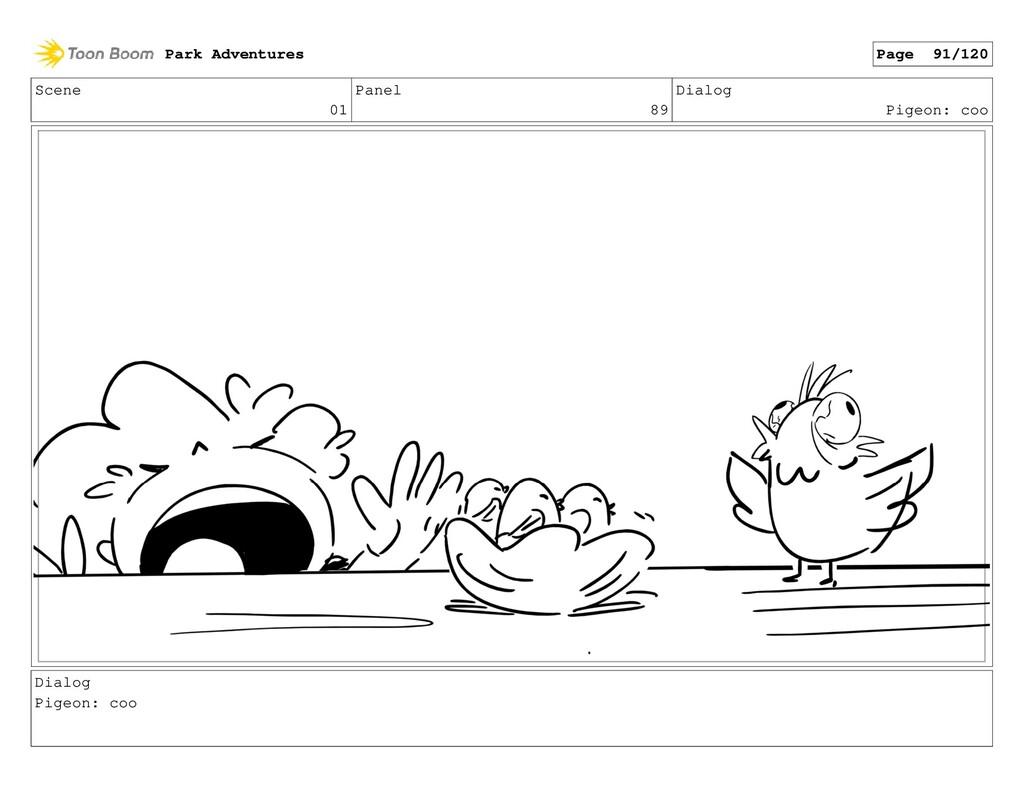 Scene 01 Panel 89 Dialog Pigeon: coo Dialog Pig...
