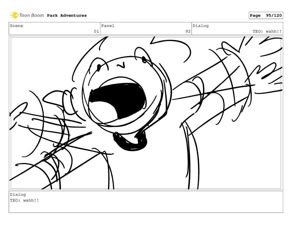 Scene 01 Panel 92 Dialog TEO: wahh!! Dialog TEO...