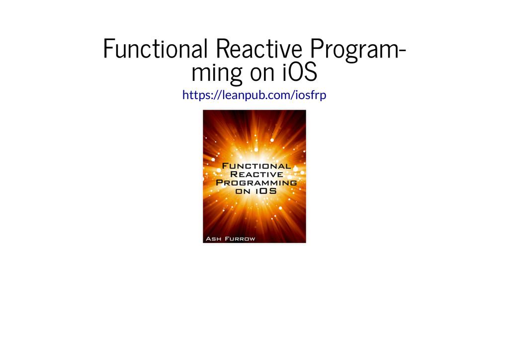 Functional Reactive Program‐ Functional Reactiv...