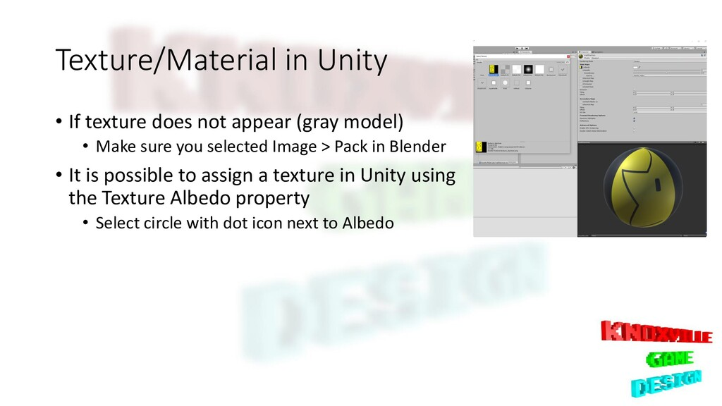 Texture/Material in Unity • If texture does not...