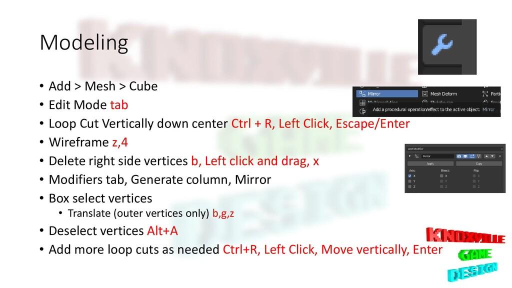 Modeling • Add > Mesh > Cube • Edit Mode tab • ...