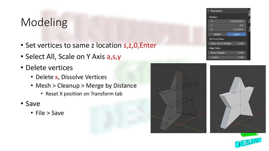Modeling • Set vertices to same z location s,z,...