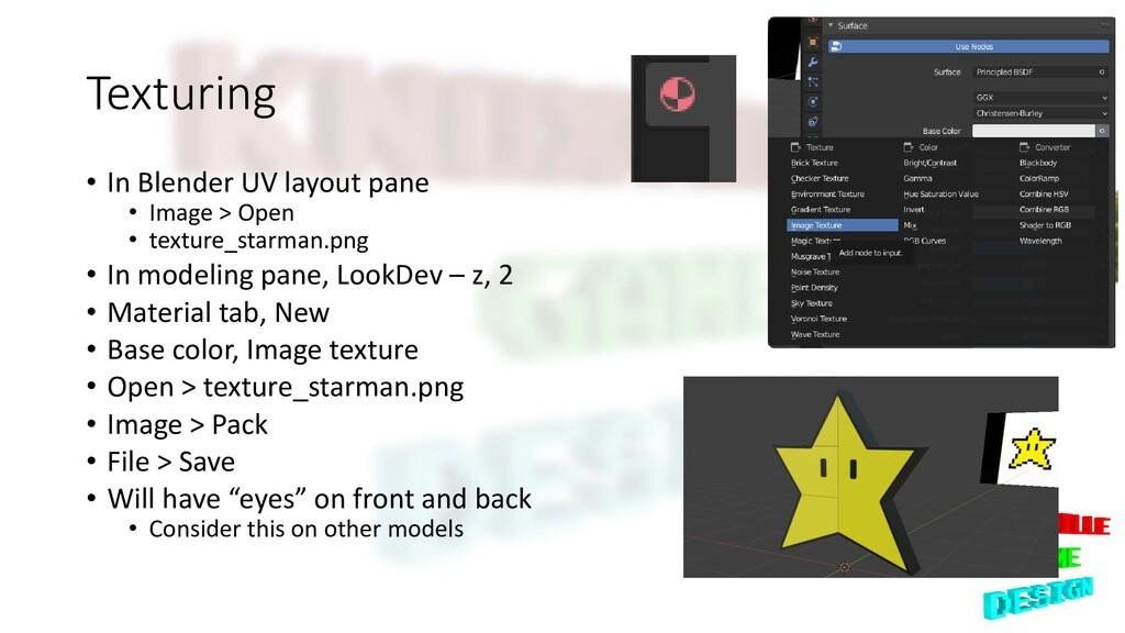 Texturing • In Blender UV layout pane • Image >...
