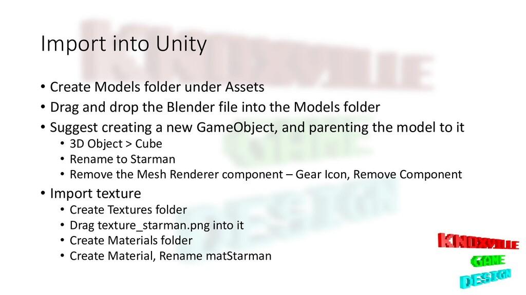 Import into Unity • Create Models folder under ...