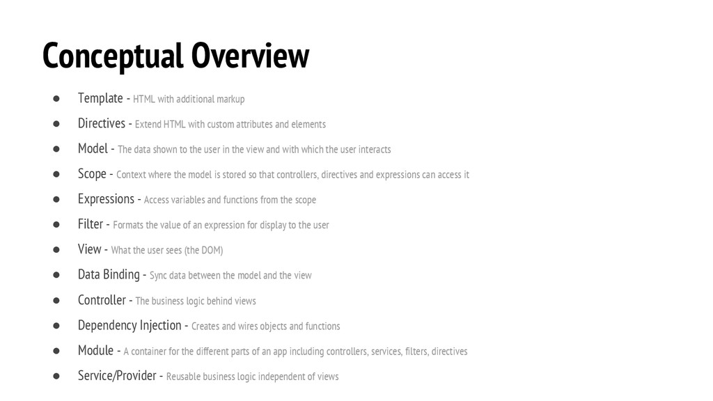 Conceptual Overview ● Template - HTML with addi...