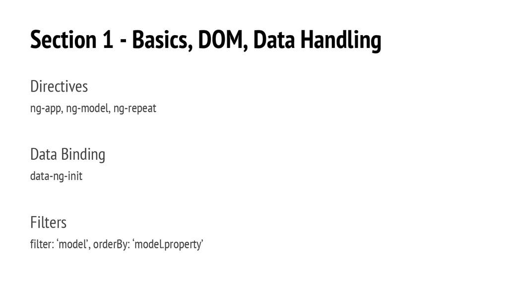 Section 1 - Basics, DOM, Data Handling Directiv...