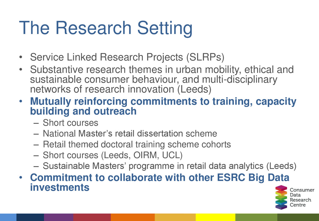 The Research Setting • Service Linked Research ...