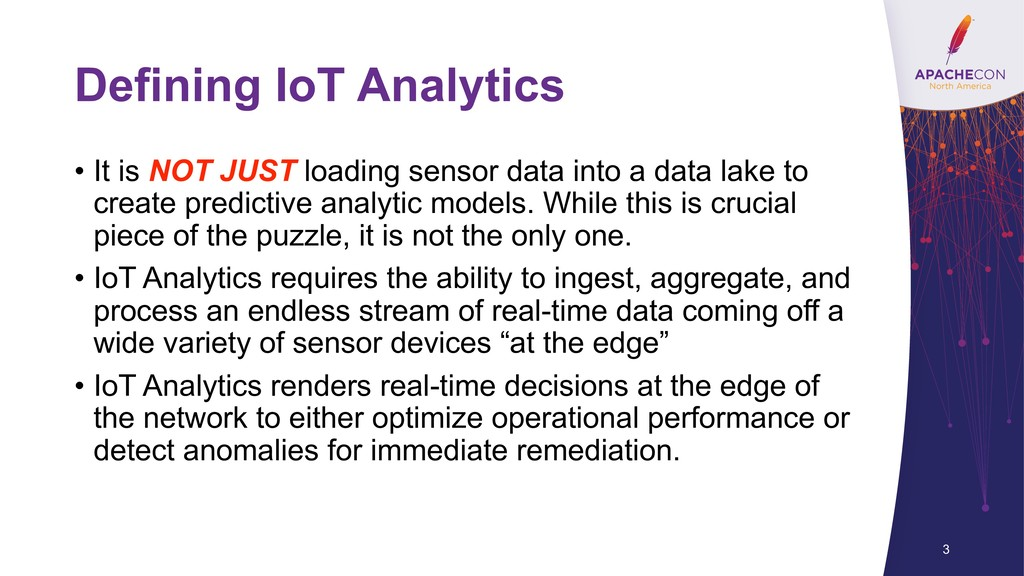 Defining IoT Analytics • It is NOT JUST loading...
