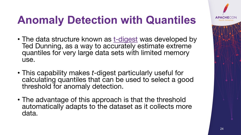 Anomaly Detection with Quantiles • The data str...