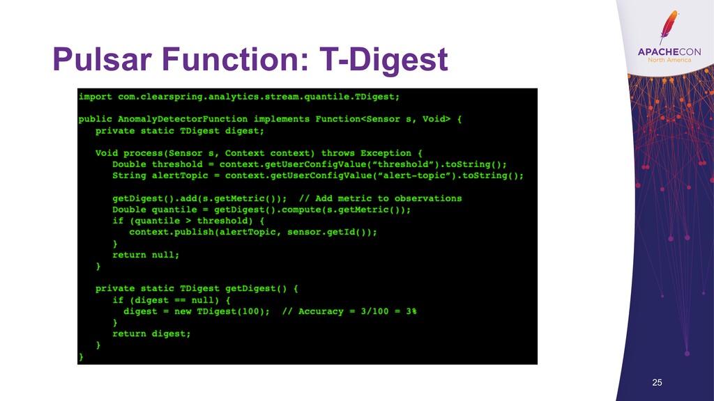 Pulsar Function: T-Digest 25