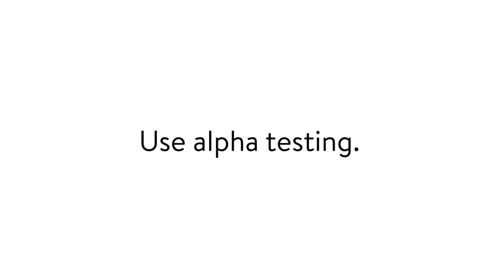 Use alpha testing.