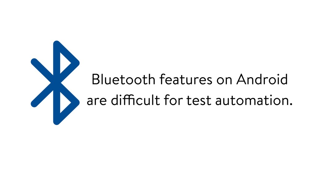 Bluetooth features on Android are difficult for...
