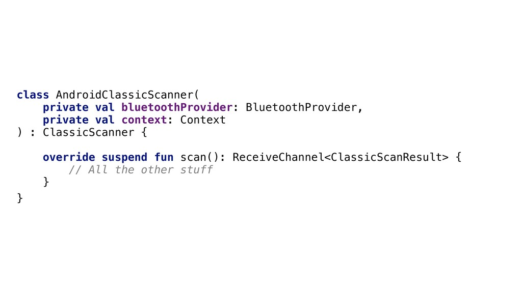 class AndroidClassicScanner( private val blueto...