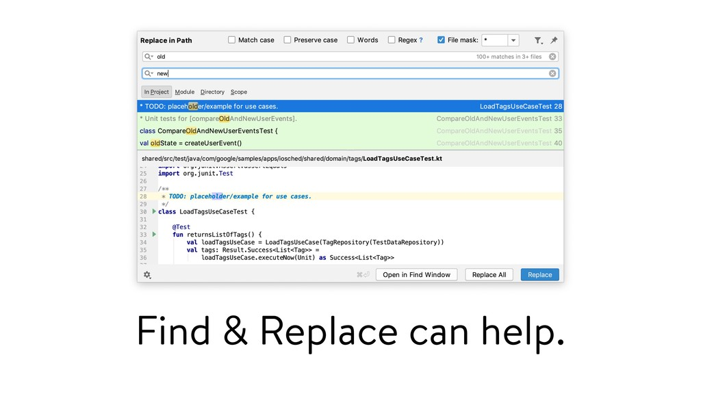 Find & Replace can help.