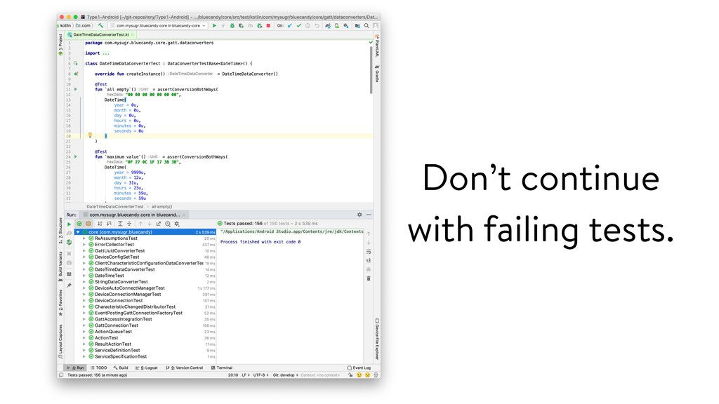 Don't continue with failing tests.
