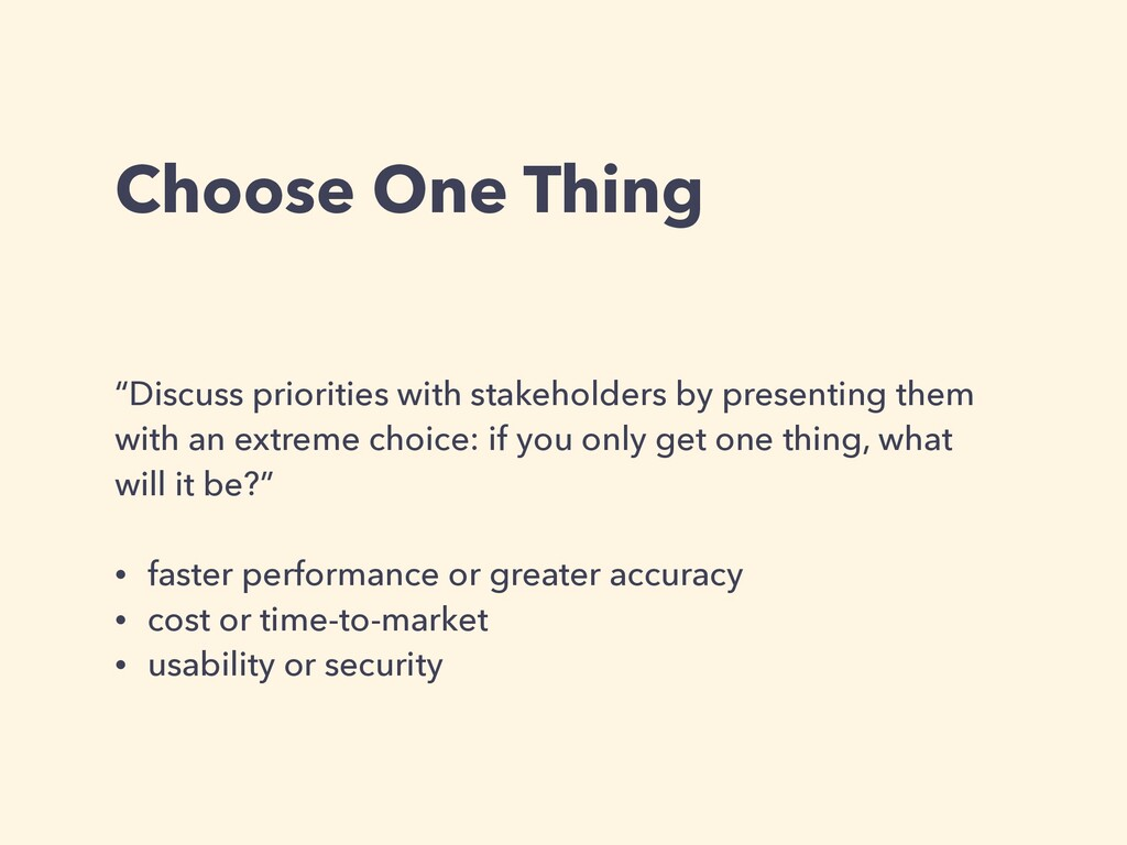 """Choose One Thing """"Discuss priorities with stake..."""