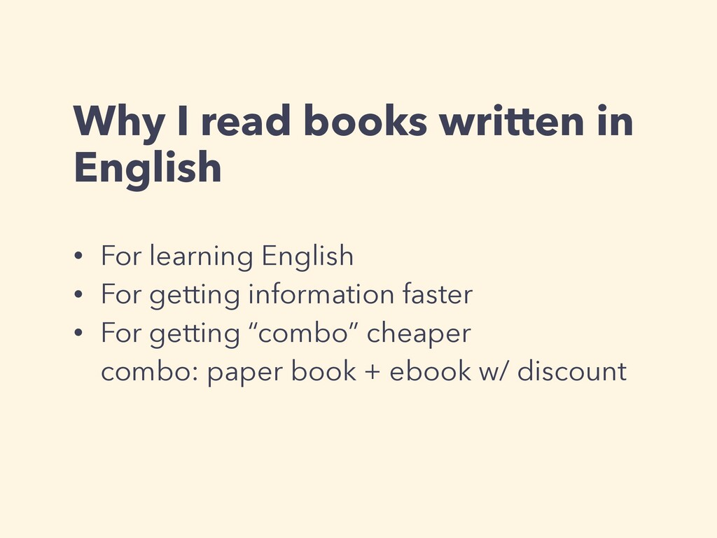 Why I read books written in English • For learn...