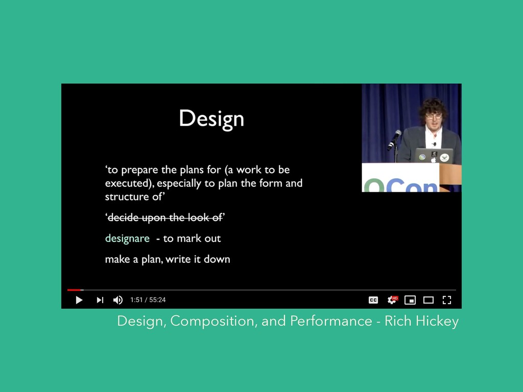 Design, Composition, and Performance - Rich Hic...