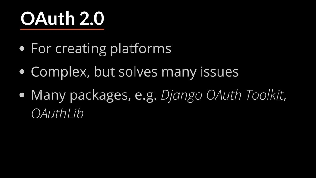 OAuth 2.0 For creating platforms Complex, but s...